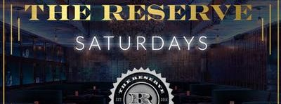 The Reserve Saturdays: Hip-Hop and R&B Nightclub at The Reserve