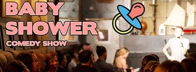 Baby Shower - Stand Up Comedy show in Lower East Side