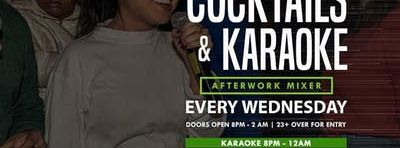 Cocktails & Karaoke Wednesday's