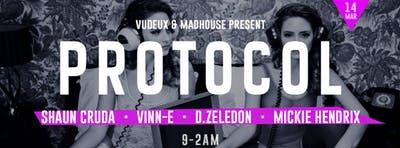 Vudeux & Madhouse present Protocol at Pattern Bar