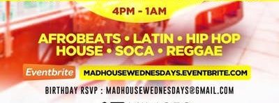 MadHouse Wednesdays [AfterWork Mixer]