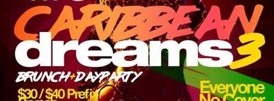 Caribbean Dreams 3 Brunch & Day Party