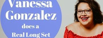 Vanessa Gonzalez Does A Real Long Set w/ Webb, Perez, Shepard, and More!