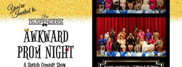 The Suspenders Present: Awkward Prom Night | A Sketch Comedy Show