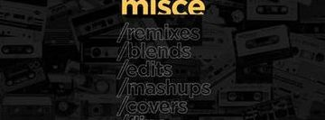 MISCE - Remix Day Party