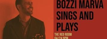 Bozzi Marva Sings and Plays At The Red Room