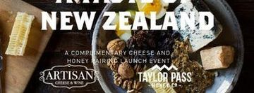 Taste of New Zealand Honey and Cheese Tasting Event