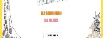 DJ Shannon, DJ Alias ($8 after 10pm)