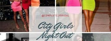 City Girls Night Out