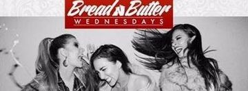 Bread N Butter Wednesdays- Ladies Free All Night I Hookah I Kitchen til 1am (NYC Premiere Events)
