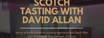 Scotch Tasting with David Allen at Remedy Liquor