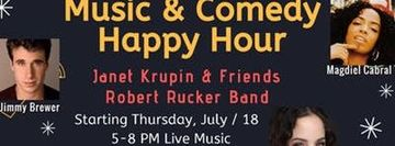 Thursday 7 / 18 Music & Comedy Happy Hour