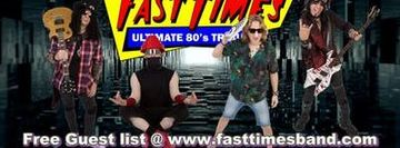 Whisky a Go-Go Presents Fast Times Ultimate 80s Tribute Every Monday Night